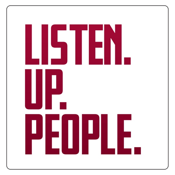 Listen.Up.People.