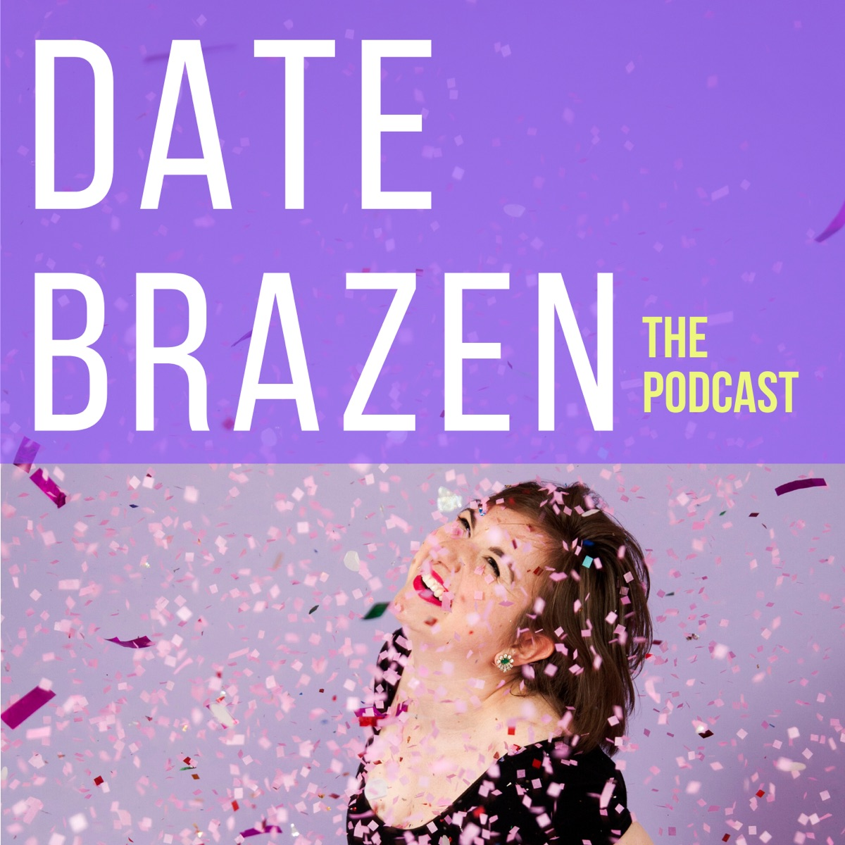 The Date Brazen Podcast