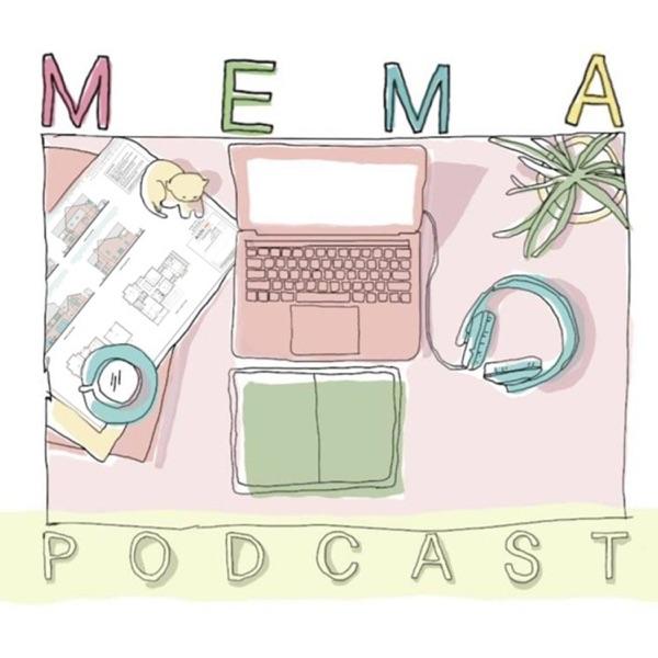 Mema Podcast