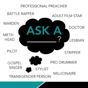 Ask A