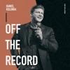 Daniel Kolenda:  Off the Record artwork