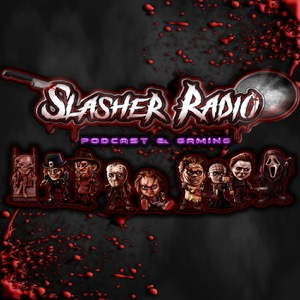 Slasher Radio Podcast