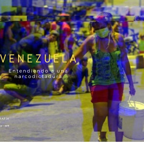 Venezuela: entendiendo a una narcodictadura