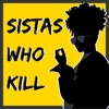 Sistas Who Kill: A True Crime Podcast  artwork