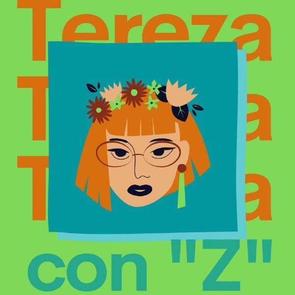 """Tereza con """"Z"""""""