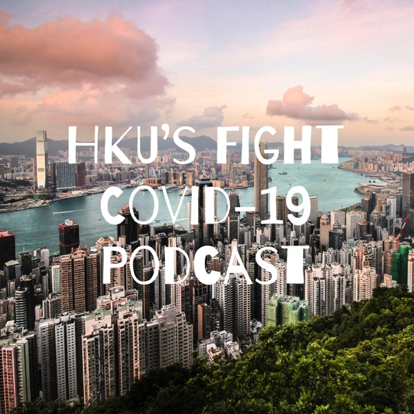 HKU Fight Covid-19 Nature Podcast