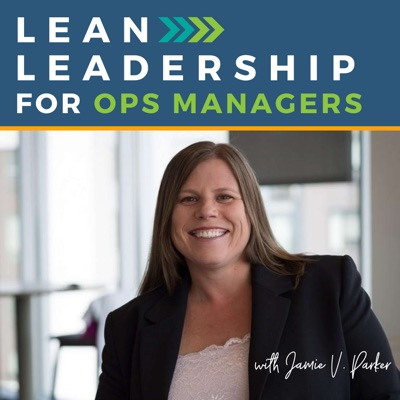 Lean Leadership for Ops Managers