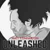 Matt Connarton Unleashed artwork