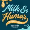 Milk and Humor artwork