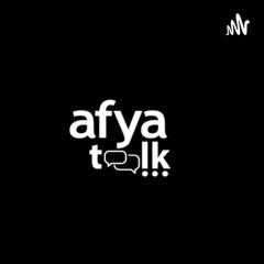 Afya Talk