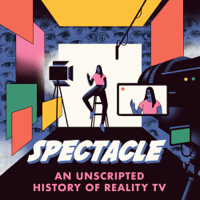 Spectacle: An Unscripted History of Reality TV
