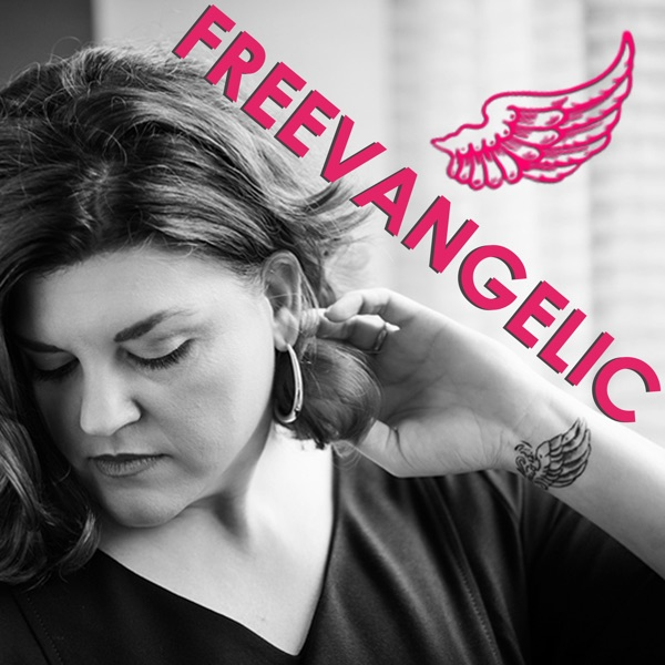 The Freevangelic Podcast