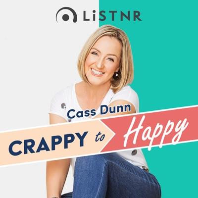 Crappy to Happy:LiSTNR