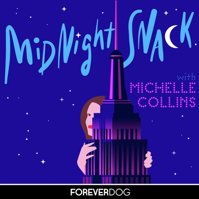 Midnight Snack with Michelle Collins:Forever Dog