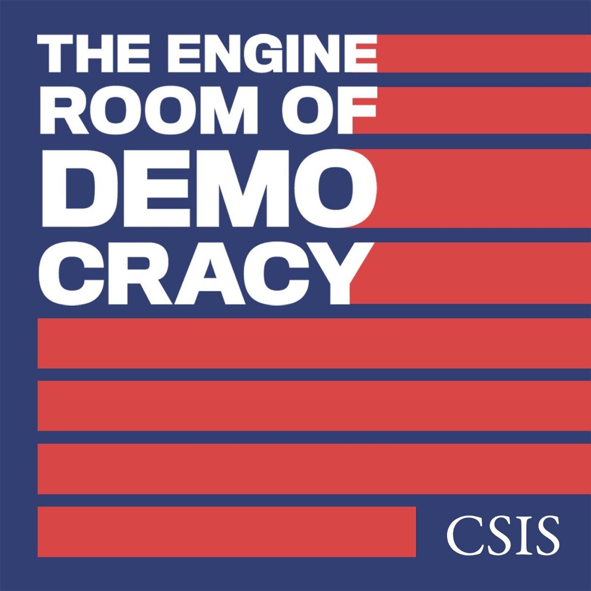 The Engine Room of Democracy