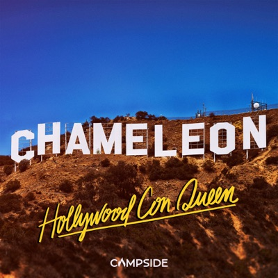 Chameleon: Hollywood Con Queen:Campside Media