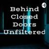 Behind Closed Doors Unfiltered  artwork