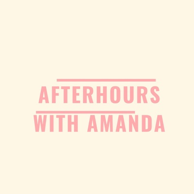 After Hours With Amanda:After Hours With Amanda