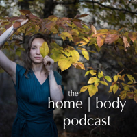 homebody Podcast