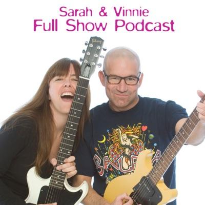 Sarah and Vinnie Full Show:Radio.com
