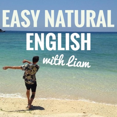 Easy Natural English with Liam:Liam