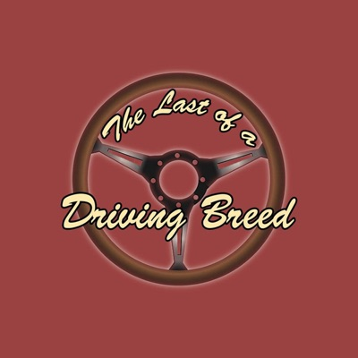 Last of a Driving Breed