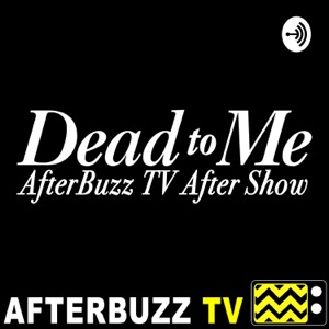 The Dead To Me Podcast