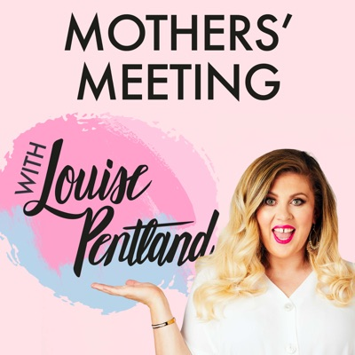 Mothers' Meeting with Louise Pentland:Global
