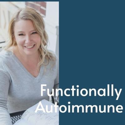 Functionally Autoimmune