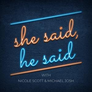 She Said, He Said