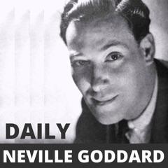 Neville Goddard Daily