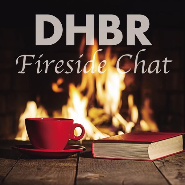 DHBR Fireside Chat