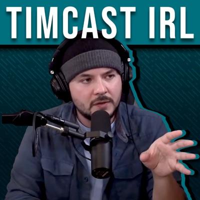 Timcast IRL:Tim Pool