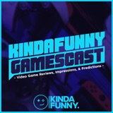 Image of Kinda Funny Gamescast: Video Games Podcast podcast