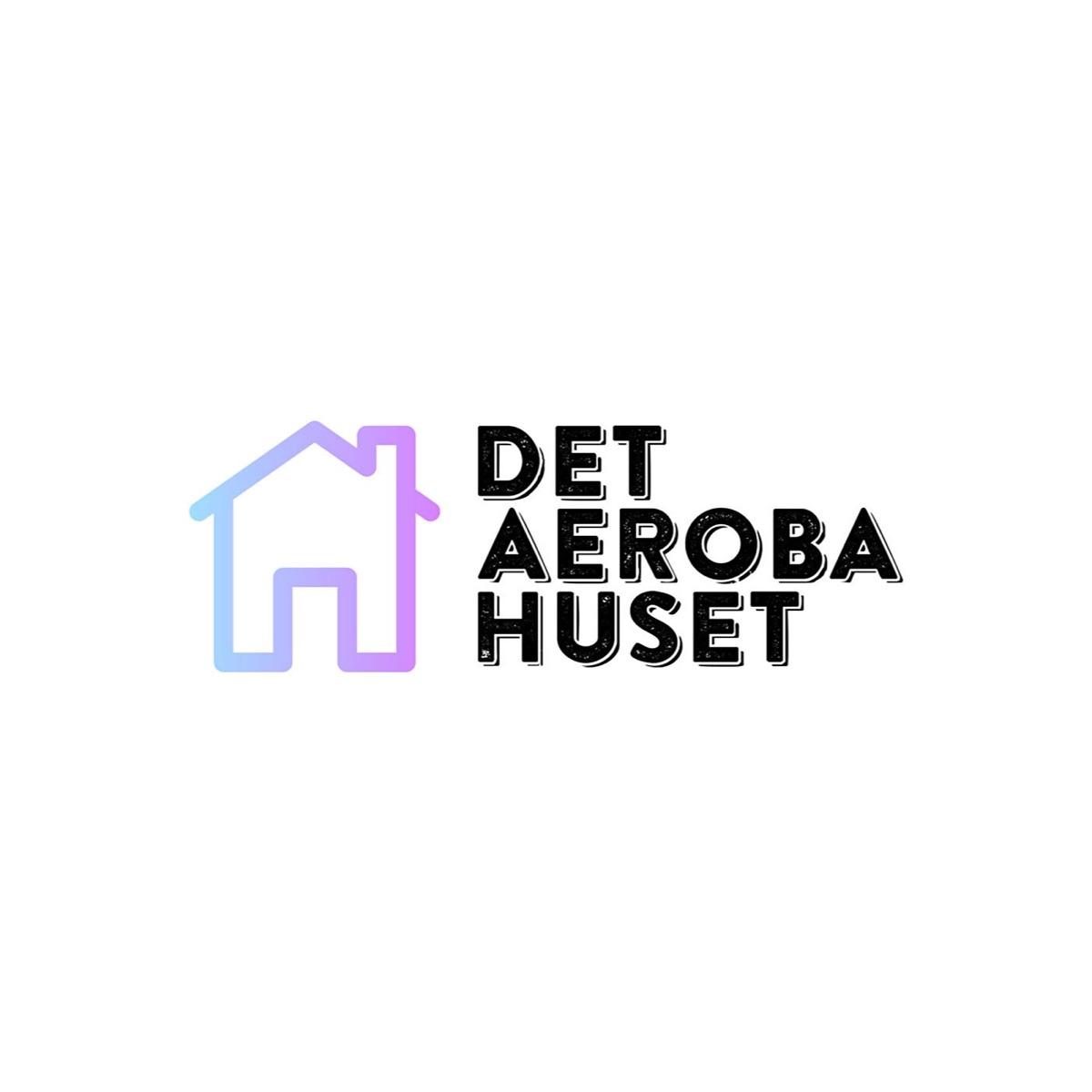Det Aeroba Huset