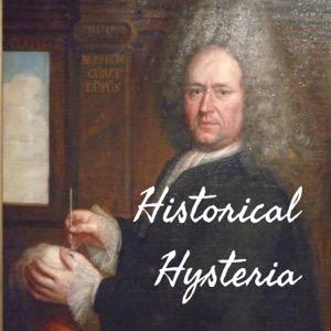 Historical Hysteria