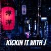 Kickin It With J artwork