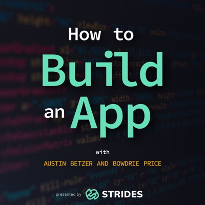 How to Build an App