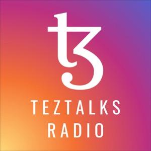 TezTalks Radio - Tezos Ecosystem Podcast