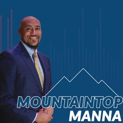 Mountaintop Manna with Dr. Byron L. Benton