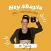 Hey Shayla artwork