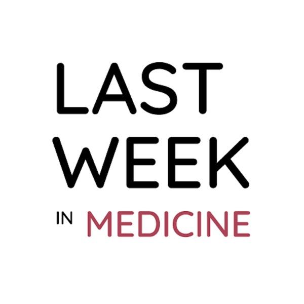 Last Week in Internal Medicine