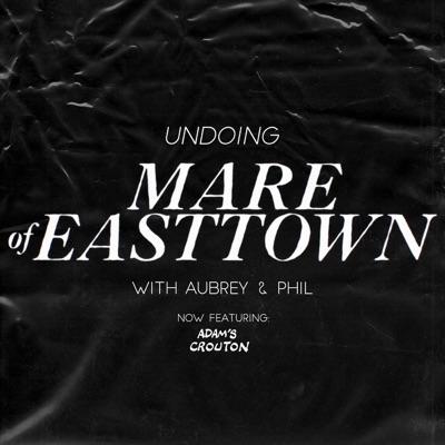 Undoing Mare Of Easttown:philiplmatarese