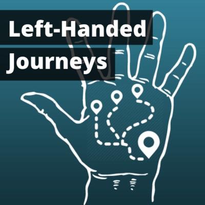 Left-Handed Journeys
