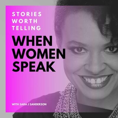 When Women Speak - Stories Worth Telling