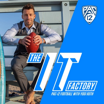 THE IT FACTORY: Pac-12 Football with Yogi Roth