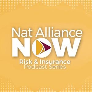 Nat Alliance NOW Risk & Insurance Podcast Series