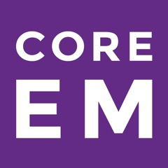 Core EM - Emergency Medicine Podcast