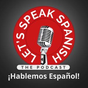 Let's Speak Spanish - Hablemos Español