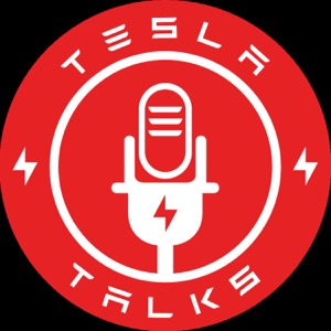 The Tesla Talks Podcast